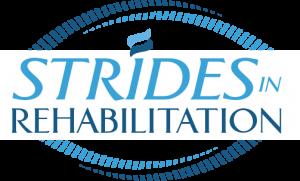 Strides in Rehabilitation